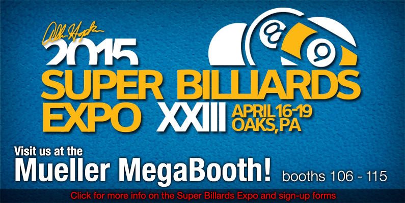 Muellers and Super Billiard Expo 2015