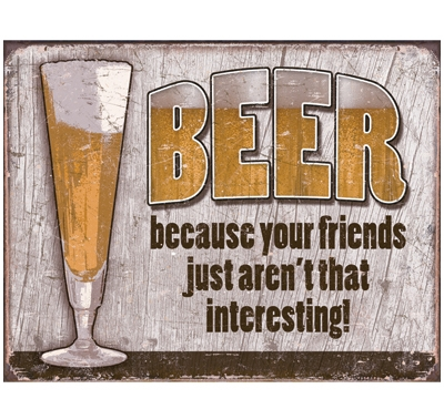 Beer Friends Metal Sign