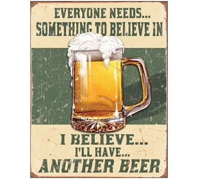 I'll Have Another Beer Metal Sign