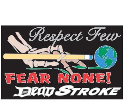 Respect Few Dead Stroke Pool Pin