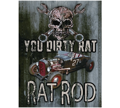 You Dirty Rat Metal Sign
