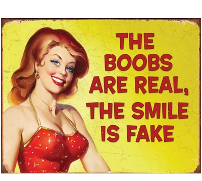 Fake Smile Metal Sign