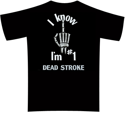 Dead Stroke Pool T-Shirt – I'm # 1