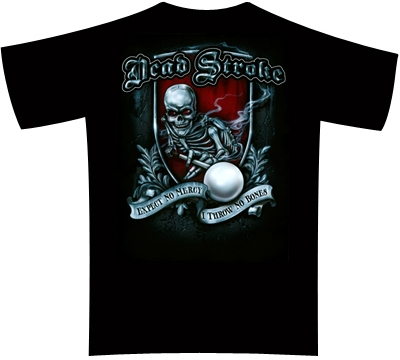 Dead Stroke Pool T-Shirt – No Mercy