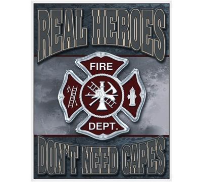 Fireman Heroes Metal Sign