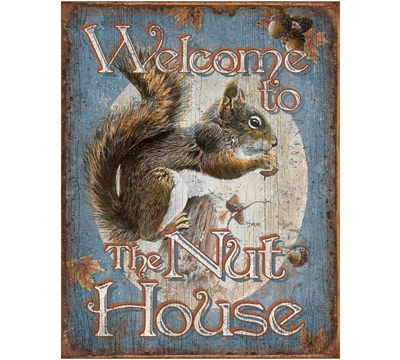 The Nut House Metal Sign