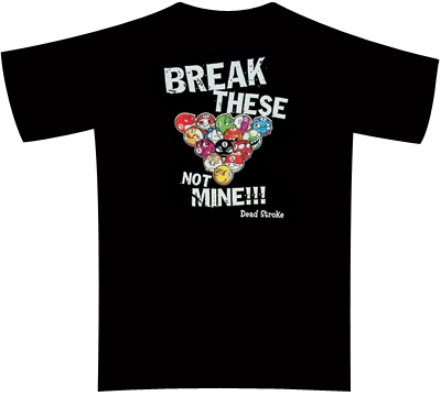 Dead Stroke Pool T-Shirt – Break These