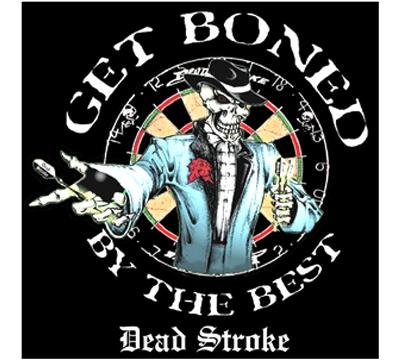 Get Boned Dead Stroke Dart Pin