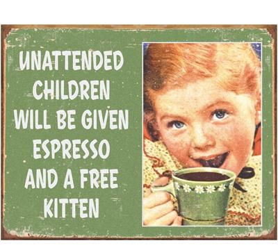 Unattended Children Metal Sign