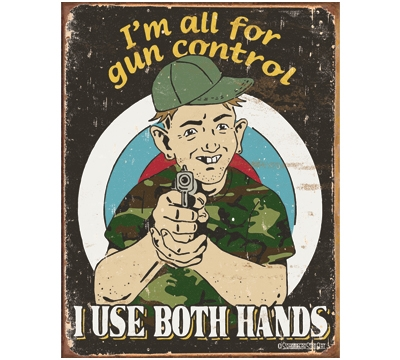 Gun Control Metal Sign
