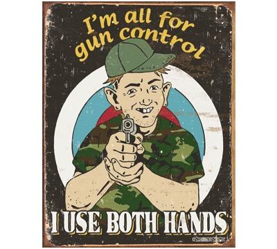 Gun Control Metal Sign