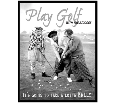 Three Stooges Play Golf Metal Sign