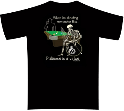Dead Stroke Pool T-Shirt – Patience