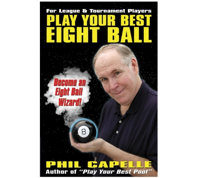 "Capelle's ""Play Your Best Eight Ball"""